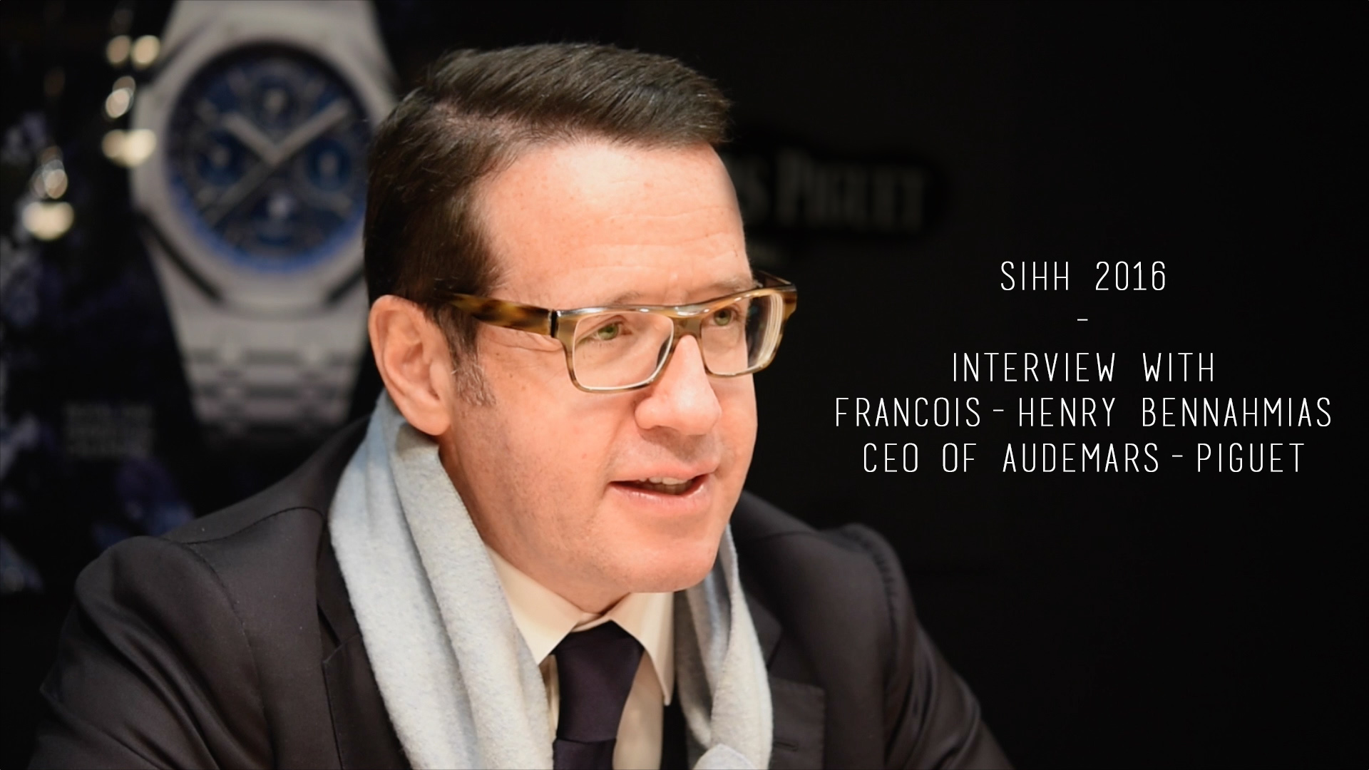 Interview Audemars Piguet CEO Francois Henry Bennahmias - SIHH 2016 - Talking about future