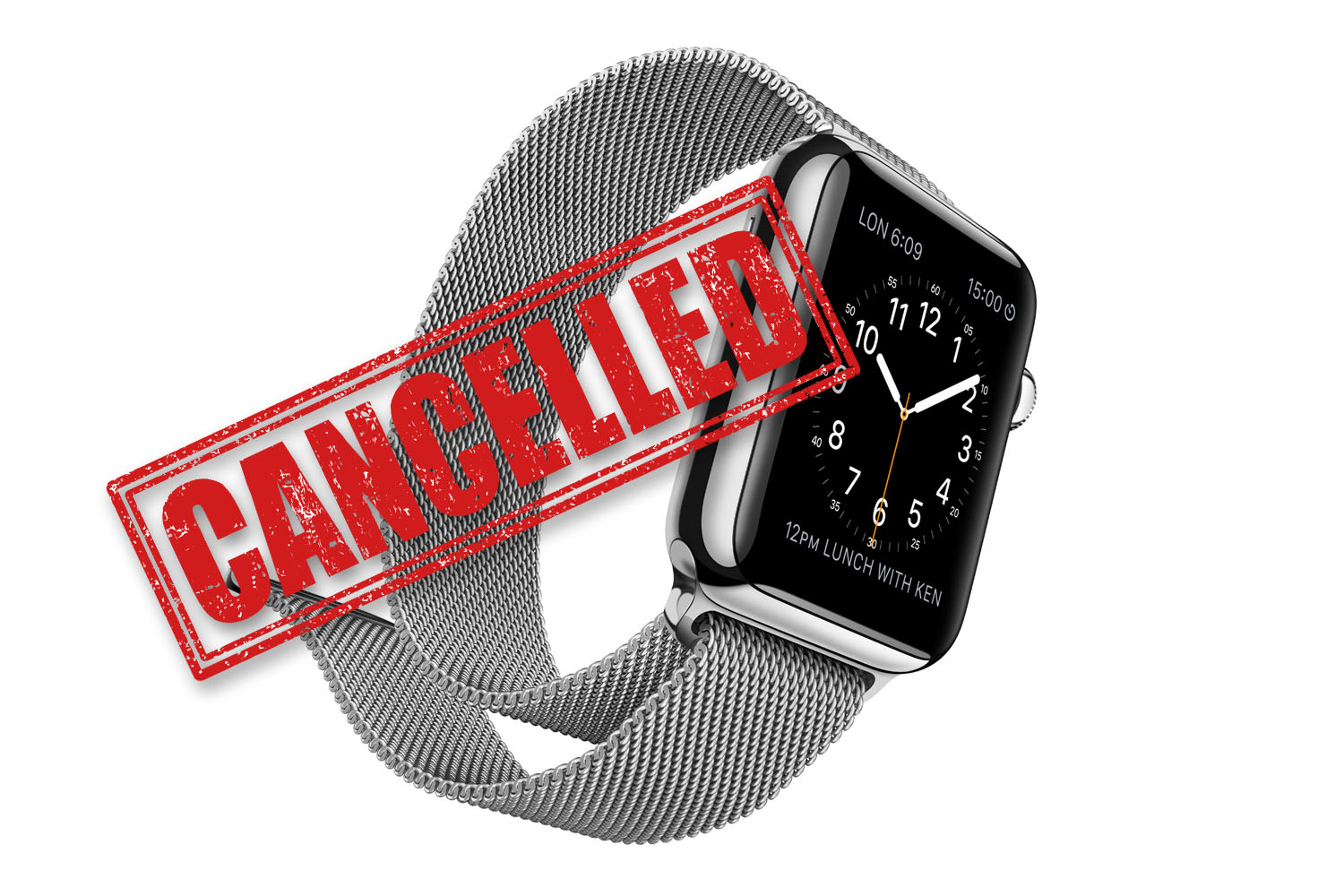 Apple watch cancelled