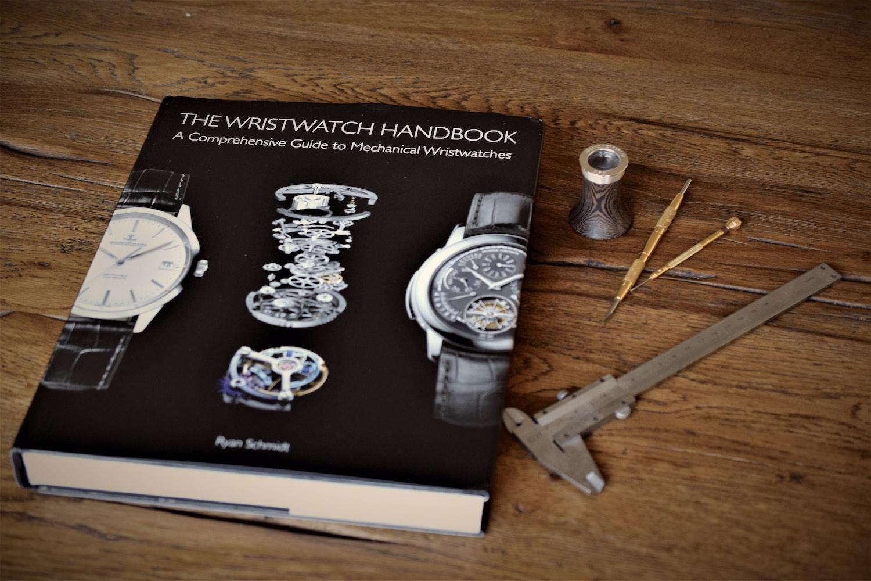 The Wristwatch Handbook by Ryan Schmidt