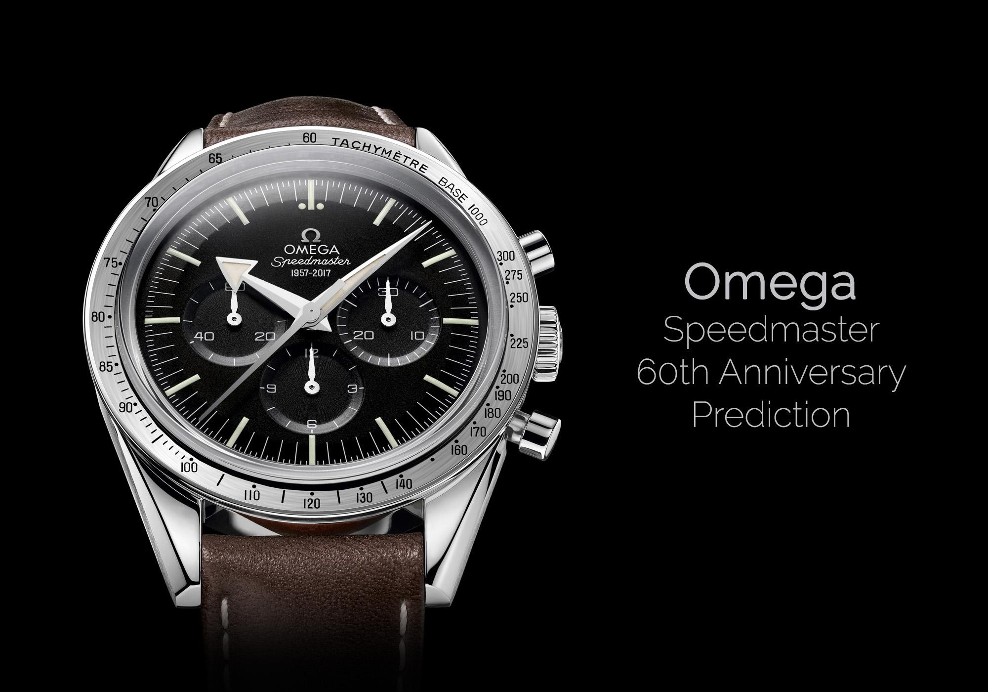 magasin en ligne 1d05a 44f61 Omega Baselworld 2017 - Prediction for the Speedmaster 60th ...