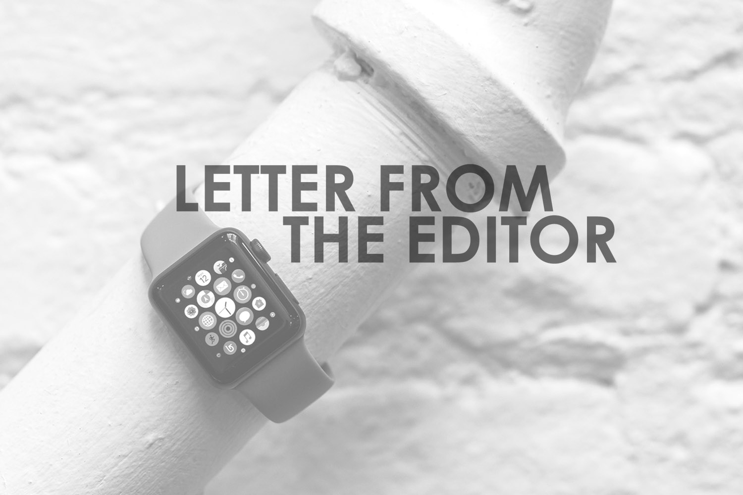 Letter From The Editor SmartWatches Frank Geelen