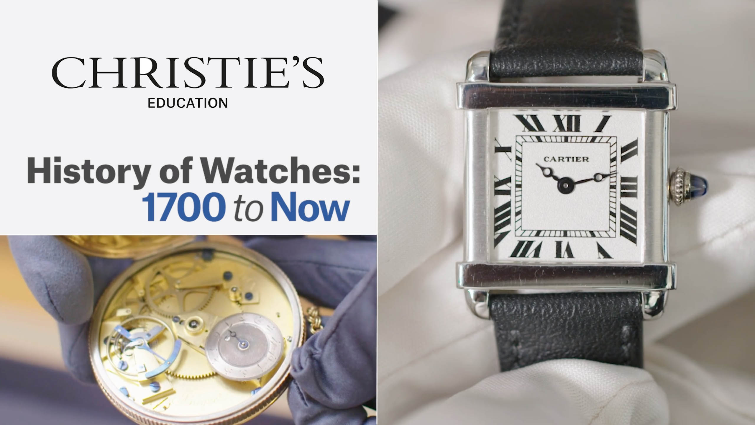 Online Course - Explore the History of Watches from 1700 to Now With Christie's Education
