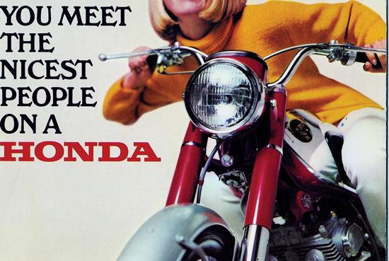 American Honda Motorcycle ad, 1966 - Source: Motorcycle Classics